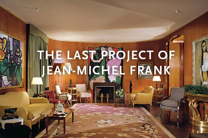 The Last Project Of Jean Michel Frank Fj Hakimian New York City Rug Gallery
